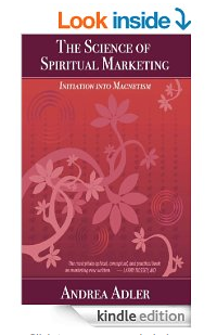 The Science of Spiritual Marketing book author Andrea Adler